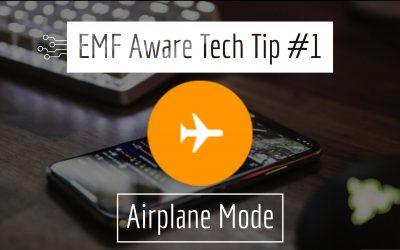 Safe Tech Tip #1: Airplane Mode